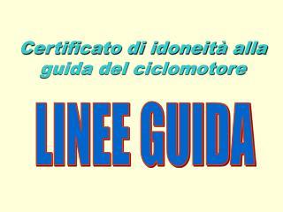 Certificato di idoneità alla guida del ciclomotore