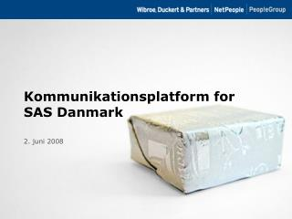 Kommunikationsplatform for SAS Danmark