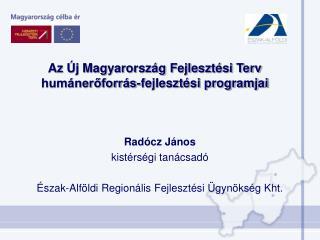 Az Új Magyarország Fejlesztési Terv humánerőforrás-fejlesztési programjai