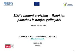 ESF remiami projektai � i�moktos pamokos ir naujos galimyb?s