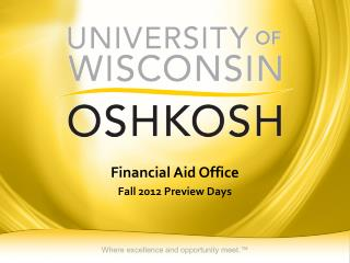 Financial Aid Office Fall 2012 Preview Days