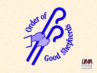 Welcome to the Order of Good Shepherds