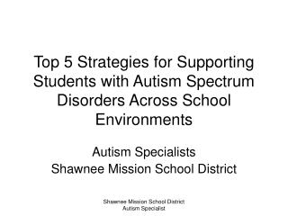 Top 5 Strategies for Supporting Students with Autism Spectrum Disorders Across School Environments