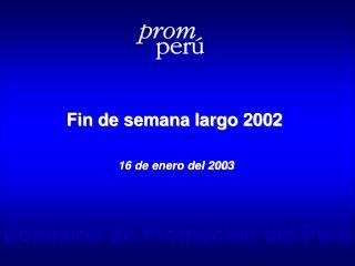 Fin de semana largo 2002 16 de enero del 2003