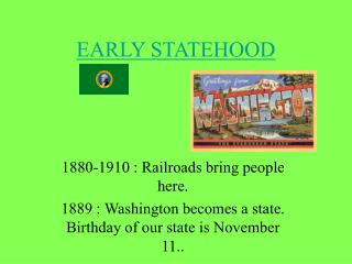 EARLY STATEHOOD