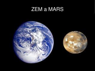 ZEM a MARS