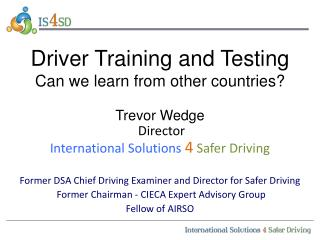 Driver Training and Testing Can we learn from other countries?