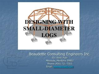 DESIGNING WITH SMALL-DIAMETER LOGS