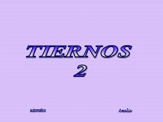 TIERNOS  2