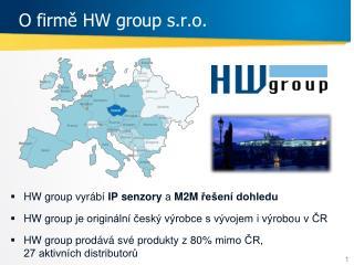 O firm ě  HW group s.r.o .