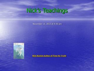 Nick's Teachings