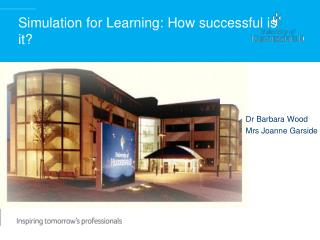 Simulation for Learning: How successful is it?