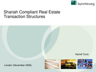 Shariah Compliant Real Estate Transaction Structures