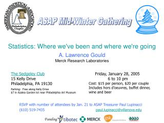 Statistics:Where we've been and where we're going  A. Lawrence Gould Merck Research Laboratories