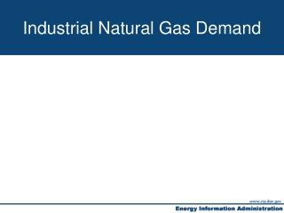Industrial Natural Gas Demand