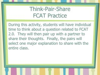 Think-Pair-Share  FCAT Practice