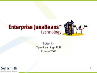 Softsmith  Open Learning - EJB 21-Nov-2008