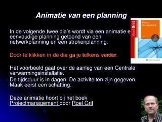 Animatie van een planning