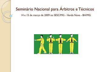 Seminário Nacional para Árbitros e Técnicos