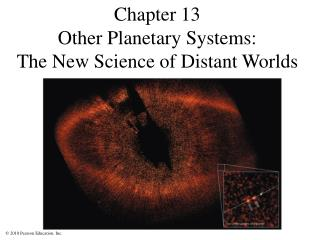 Chapter 13 Other Planetary Systems:  The New Science of Distant Worlds