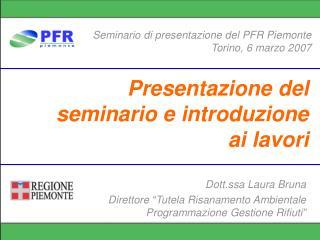 Presentazione del seminario e introduzione ai lavori