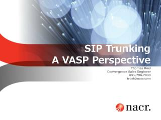 SIP  Trunking A VASP Perspective