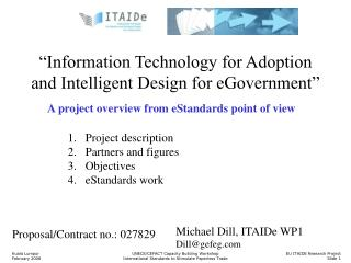 """Information Technology for Adoption and Intelligent Design for eGovernment"""