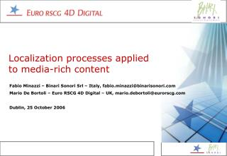 Localization processes applied to media-rich content