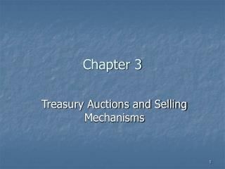 Treasury Auctions and Selling Mechanisms