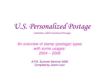 U.S. Personalized Postage (sometimes called Customized Postage)