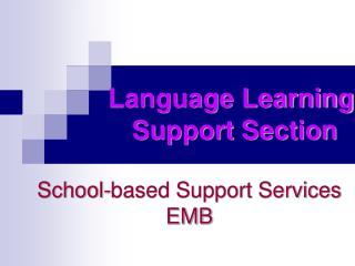 School-based Support Services EMB