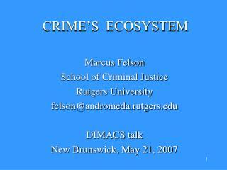 CRIME S  ECOSYSTEM