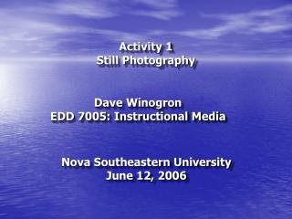 Activity 1 Still Photography