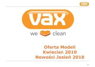 Oferta Modeli Kwiecie ń  2010 Nowości Jesień 2010