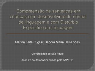 Universidade de São Paulo Tese de doutorado financiada pela FAPESP