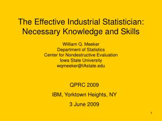 The Effective Industrial Statistician:  Necessary Knowledge and Skills