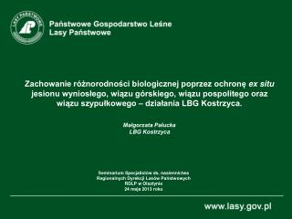 Seminarium Specjalistów ds. nasiennictwa Regionalnych Dyrekcji Lasów Państwowych RDLP w Olsztynie