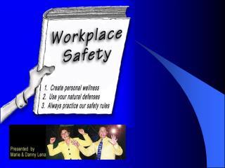 How to Create a S.A.F.E Environment at W.O.R.K
