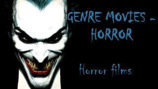genre movies - horror