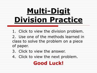 Multi-Digit  Division Practice