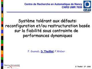 Centre de Recherche en Automatique de Nancy CNRS UMR 7039