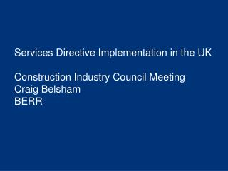 Services Directive - Timetable