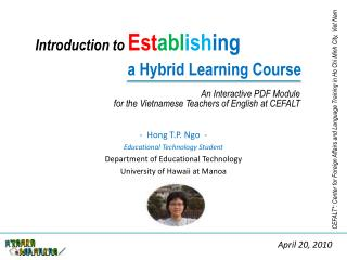 Introduction to Est abl ish ing a Hybrid Learning Course