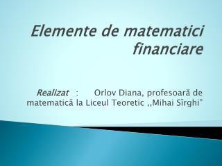 Elemente de matematici financiare