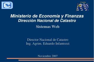 Ministerio de Economía y Finanzas Dirección Nacional de Catastro