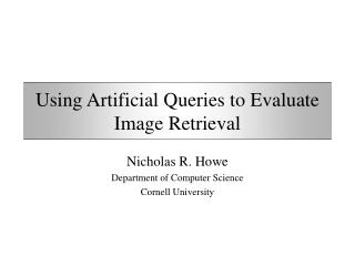 Using Artificial Queries to Evaluate Image Retrieval