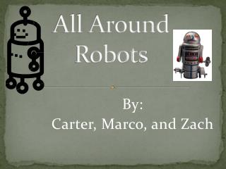 All Around Robots