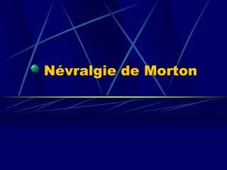 Névralgie de Morton