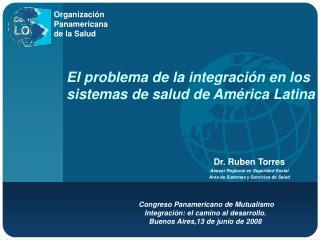 Congreso Panamericano de Mutualismo Integración: el camino al desarrollo.