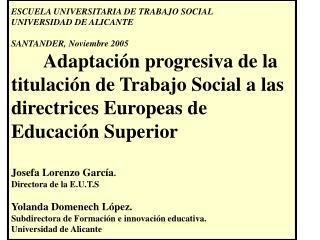 """Proyecto Piloto"" E.U. Trabajo Social  Alicante"